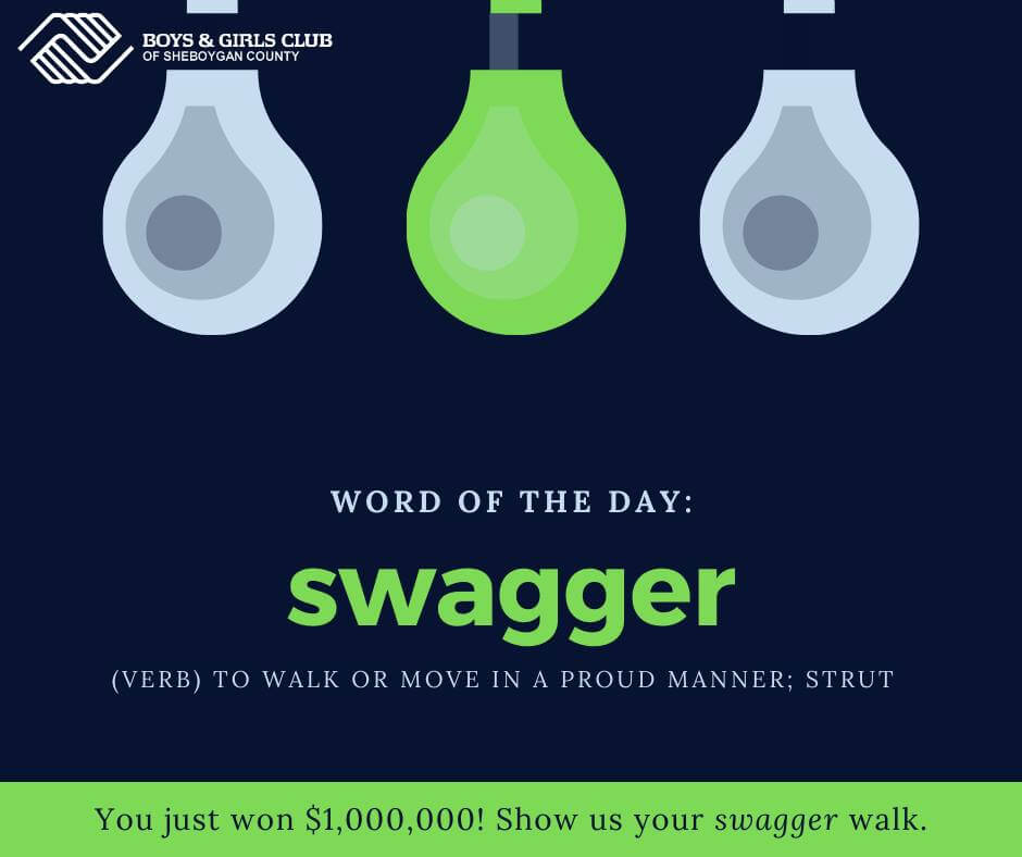 051920-Word-Of-The-Day-SWAGGER-Boys-Girls-Clubs-Sheboygan