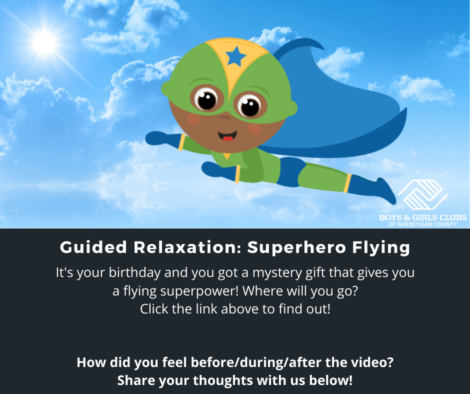062520-Mindfulness-GUIDED-RELAXATION-SUPERHERO-FLYING-Boys-Girls-Clubs-Sheboygan